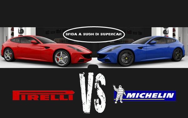 Michelin e Pirelli: sfida a suon di Supercar