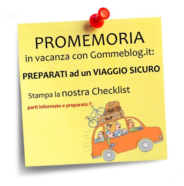 """In Vacanza con Gommeblog.it: """"Preparati ad un viaggio Sicuro"""": una Checklist da stampare e portare con te !"""