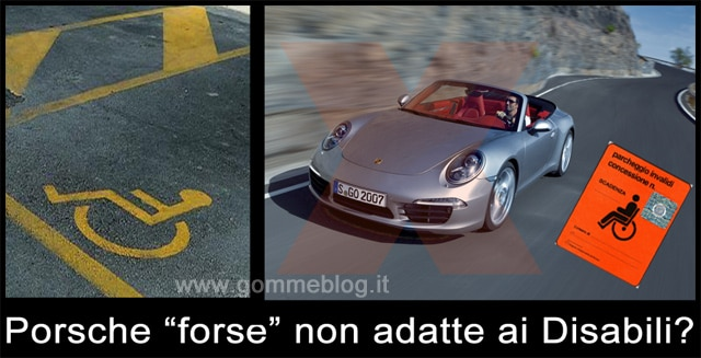 "Carrara (MS): Porsche ""forse"" non adatte ai Disabili. Il Disappunto di Gommeblog.it"