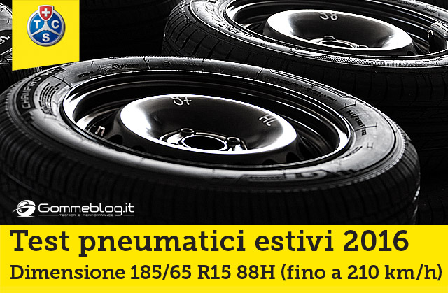 Gomme Auto Estive TEST TCS 2016: I Migliori Pneumatici 185/65 R15 88H