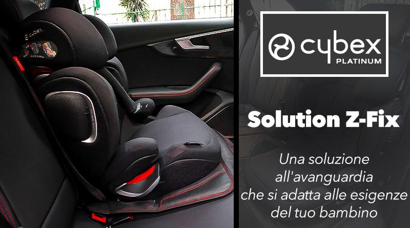 Cybex Solution Z-Fix – RECENSIONE COMPLETA Seggiolino Auto 1